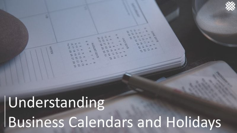 Understanding Calendars and Holidays