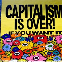 CAPITALISM IS OVER! If You Want It