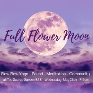 Full Flower Moon yoga, meditation, sound event