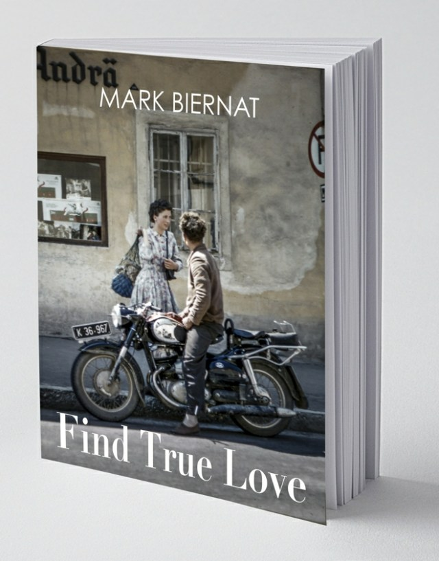 Find True Love book by Mark Biernat
