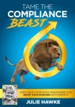 Tame-The-Compliance-Beast-new-book-by-Julie-Hawke