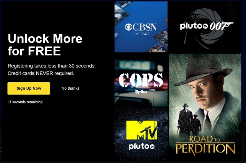 Pluto TV offers additional content if you're willing to sign up.