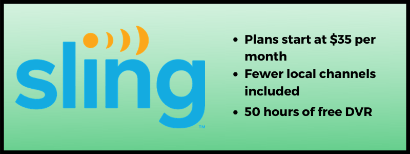 Best budget streaming service, Sling TV offers plans starting at $35 per month and 50 hours of free DVR