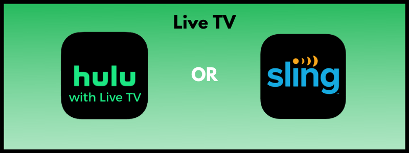 Choose between Hulu with Live TV or Sling TV to watch live TV and have access to tons of on-demand movies and shows while still being a great saver.