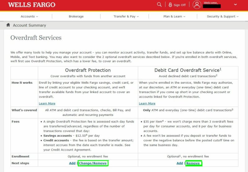 Wells Fargo overdraft protection gives you the choice to opt in or opt out of overdraft protection.