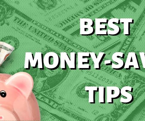 The best money-saving tips