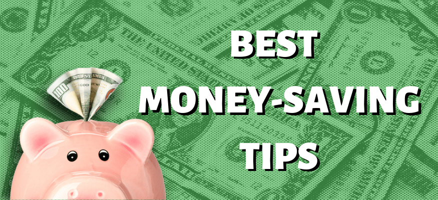 The best money-saving tips