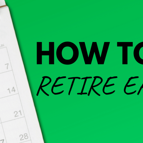 How to Retire Early graphic