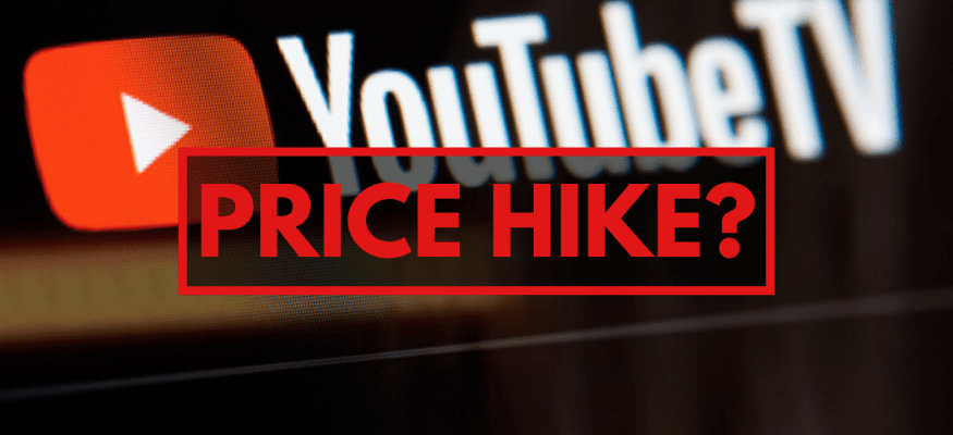YouTube TV possible price hike