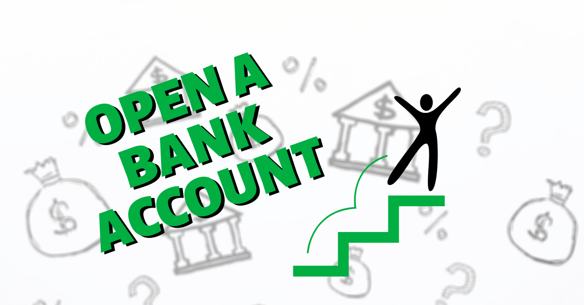 Open a new bank account by following these 6 steps.