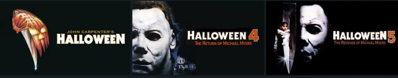 Shudder offers the complete Halloween movie series.