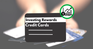 Best credit cards for investing and saving rewards