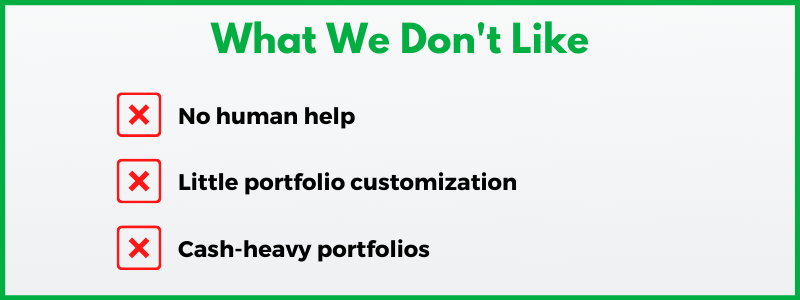 If you review Wealthfront, you'll notice that Wealthfront doesn't offer human help.