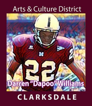 "Clarksdale High School and Missississippi State football player, Darren ""Dapoo"" Williams."
