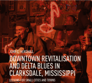 Book about Clarksdale Revitalization by John Henshall.