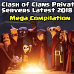 All Clash of Clans Private Servers 2018 Latest ✅ [FHX] [MAGIC] [LIGHT]