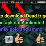 Download Dead Trigger Mod Apk v 1.9.5 [Unlimited Money / Coins]✅