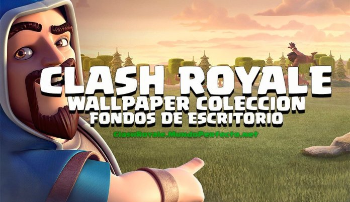 Clash Royale Wallpaper Colección