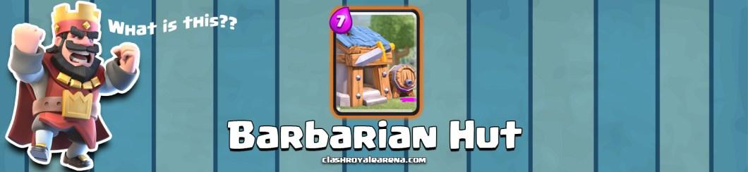 Clash Royale barbarian hut