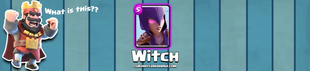 Witch Clash Royale