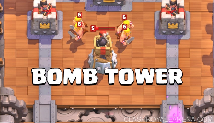 Bomb Tower in Clash Royale
