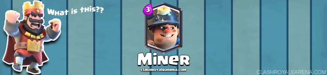 miner-clash-royale