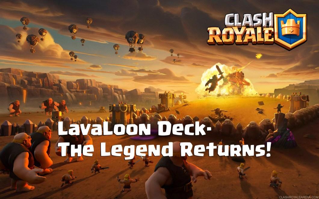 LavaLoon Deck- The Legend Returns!