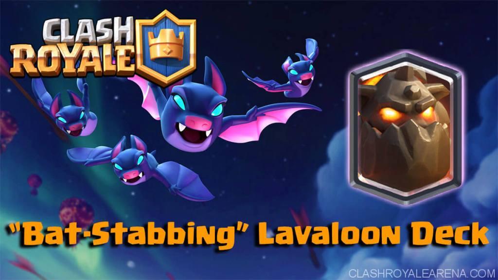 """Bat-Stabbing"" Lavaloon Deck"