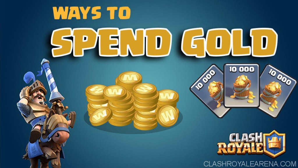 WAYS TO SPEND GOLD