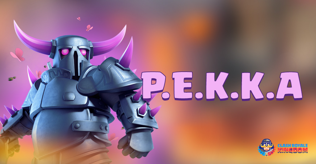 P.E.K.K.A – A High Damage Dealer