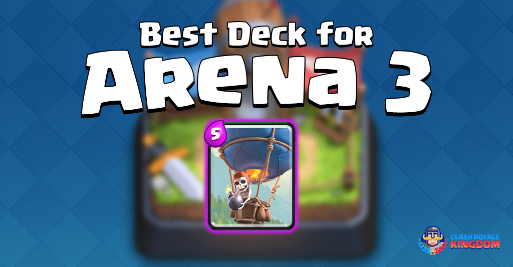 Best Deck for Arena 3