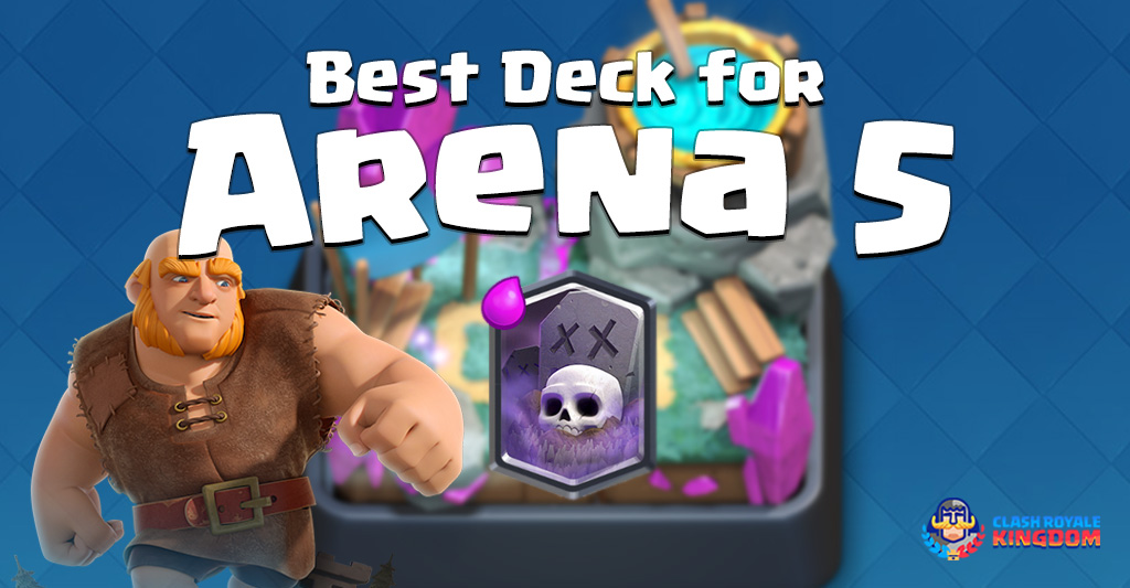Best Deck for Arena 5