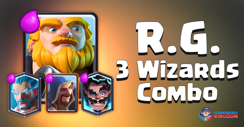 Royal Giant with the 3 Wizards Combo