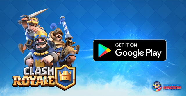 Clash-Royale-Now-Available-on-Android-clash-royale-kingdom
