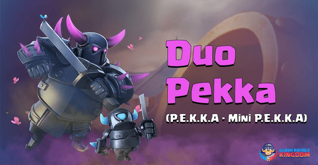 Duo Pekka Deck and Strategies