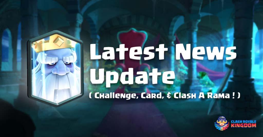 Latest News-Update-Clash-Royale-Kingdom.jpg.
