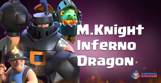 Best Mega Knight Inferno Dragon Deck New Meta