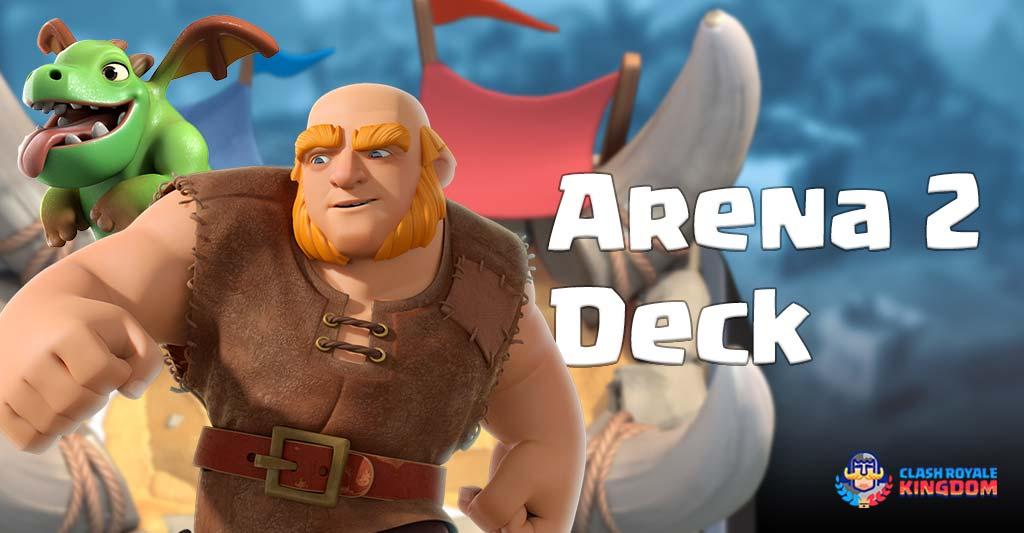 Clash Royale Arena 2 Best Deck