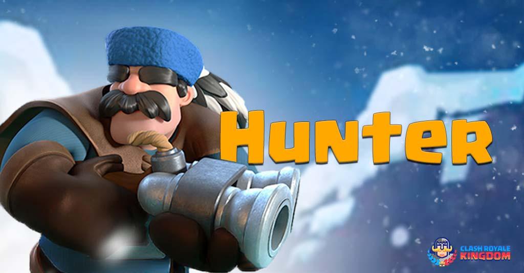 Hunter Clash Royale-Kingdom