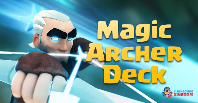 Magic Archer Deck High Arena