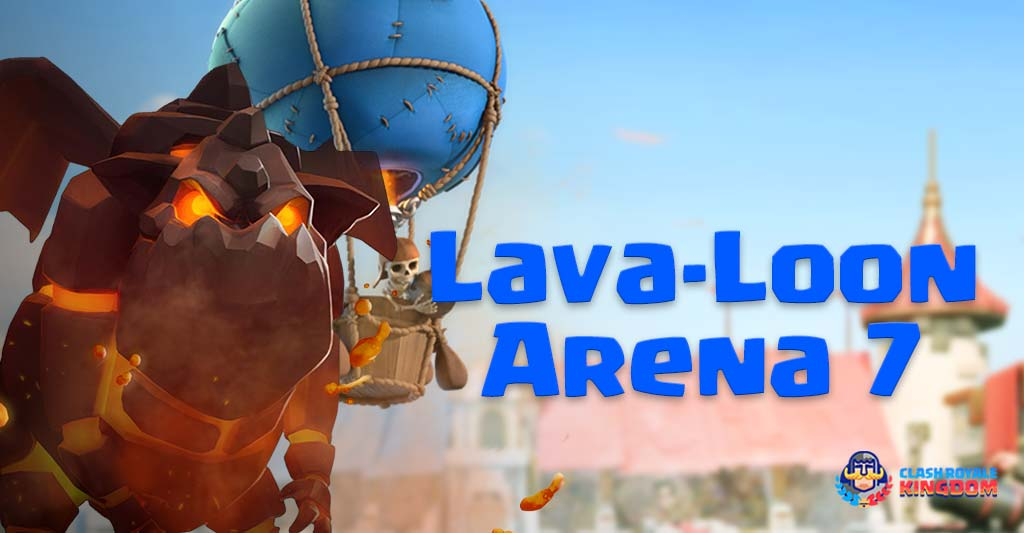 The Best Lavaloon Deck for Arena 7