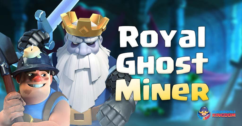 Royal Ghost Miner Deck