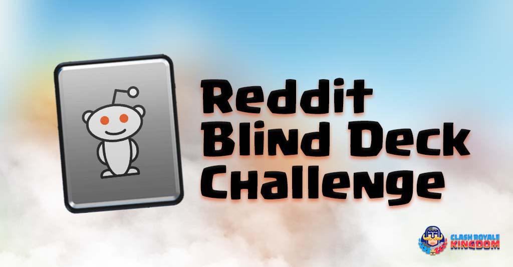 Reddit Blind Deck Challenge