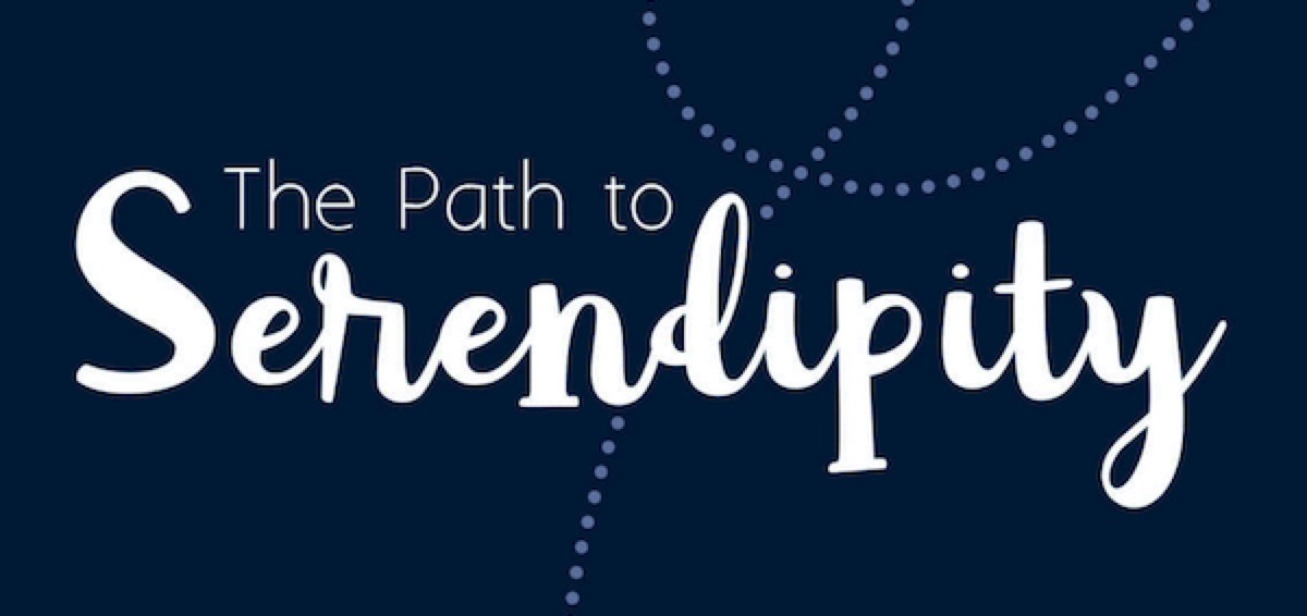 The Path to Serendipity