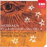 messiaen_eclairs_sur_lau_dela_rattle_bpo