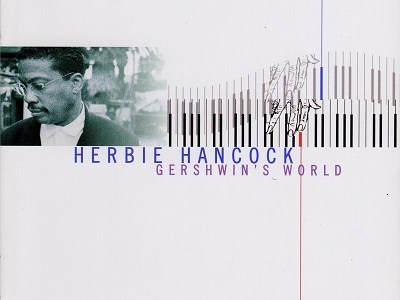 "Herbie Hancock ""Gershwin's World"" (1998)を聴いて思ふ"