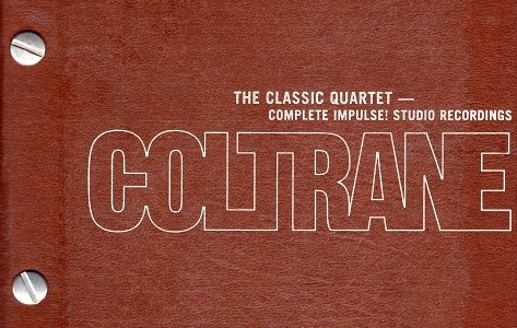 "John Coltrane ""THE COMPLETE IMPULSE! STUDIO RECORDINGS"" (1998)を聴いて思ふ"