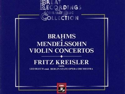 クライスラー ブレッヒ指揮ベルリン国立歌劇場管 ブラームス協奏曲(1927.11録音)ほかを聴いて思ふ