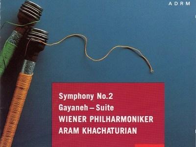 ハチャトゥリアン指揮ウィーン・フィル 交響曲第2番ほか(1962.3録音)を聴いて思ふ