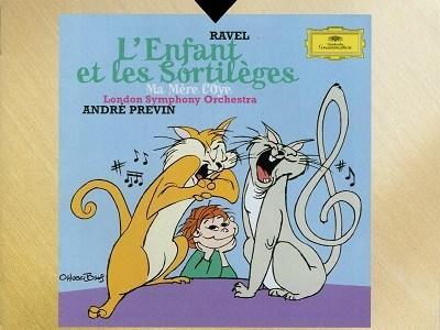 プレヴィン指揮ロンドン響 ラヴェル 歌劇「子供と魔法」ほか(1997.6録音)